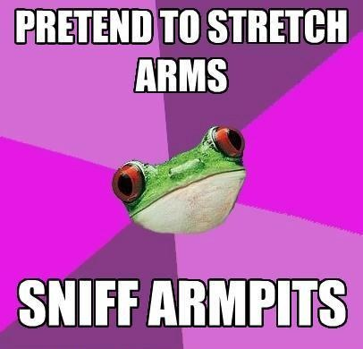 pretend-to-stretch-arms-sniff-armpits